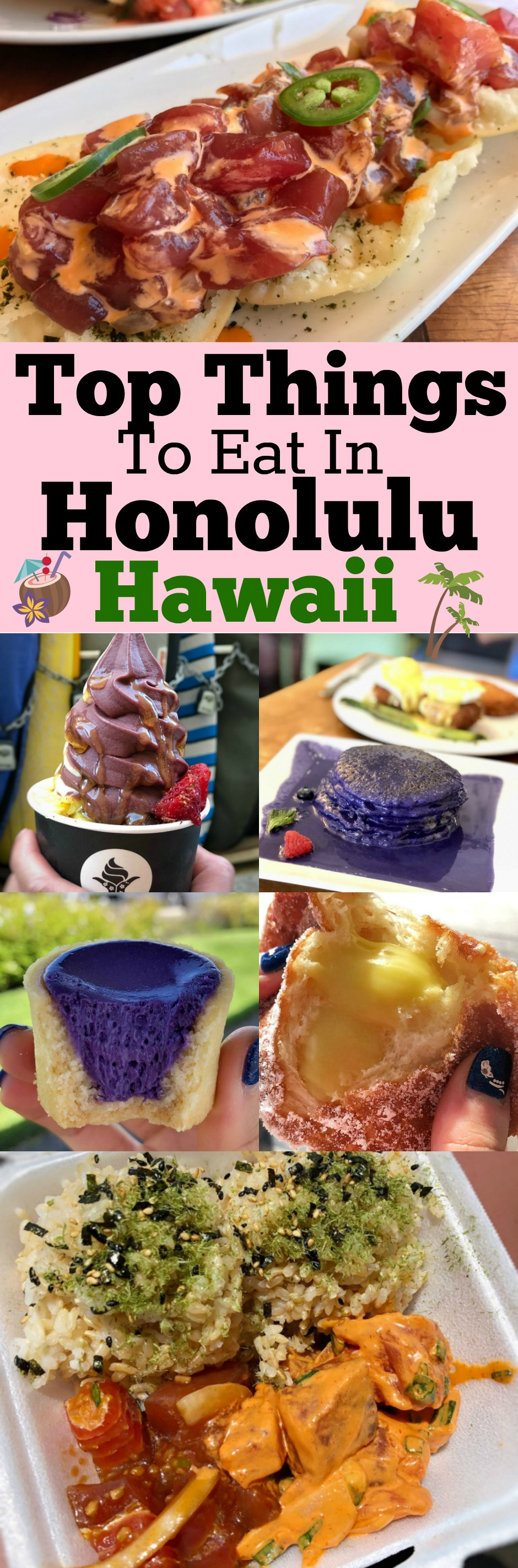Top Things to eat in Honolulu Hawaii